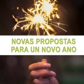 Xaneiro: Novas propostas para un novo ano