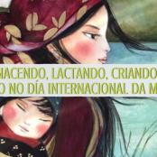 Nacendo, lactando, criando – Relato de parto no Día Internacional da Muller
